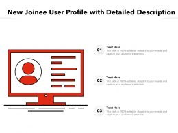New Joinee User Profile With Detailed Description