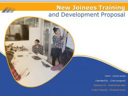New Joinees Training And Development Proposal Powerpoint Presentation Slides
