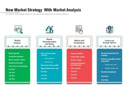 New Market Strategy With Market Analysis