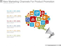 New Marketing Channels For Product Promotion Powerpoint Slide
