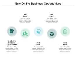 New Online Business Opportunities Ppt Powerpoint Presentation Layouts Cpb