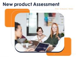 New Product Assessment Powerpoint Presentation Slides