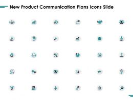 New Product Communication Plans Icons Slide Ppt Powerpoint Presentation Layouts Icons