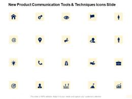 New Product Communication Tools And Techniques Icons Slide Ppt Slides