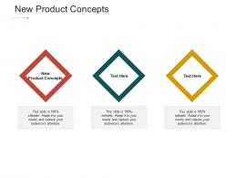 New Product Concepts Ppt Powerpoint Presentation Summary Skills Cpb