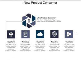 New Product Consumer Ppt Powerpoint Presentation Ideas Format Ideas Cpb