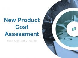 New Product Cost Assessment Powerpoint Presentation Slides