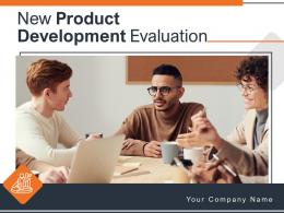 New Product Development Evaluation Powerpoint Presentation Slides