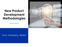 New Product Development Methodologies Powerpoint Presentation Slides