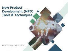 New Product Development Npd Tools And Techniques Powerpoint Presentation Slides