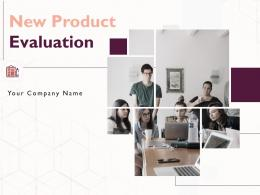 New Product Evaluation Powerpoint Presentation Slides
