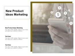 New Product Ideas Marketing Ppt Powerpoint Presentation Show Graphic Tips Cpb