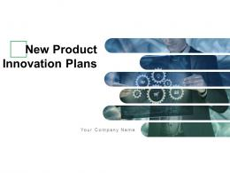 New Product Innovation Plans Powerpoint Presentation Slides