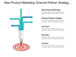 New Product Marketing Channel Partner Strategy Conversational Marketing Cpb