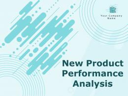 New Product Performance Analysis Powerpoint Presentation Slides