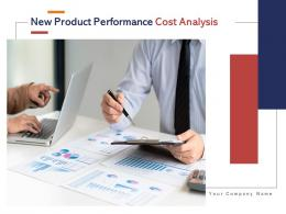 New Product Performance Cost Analysis Powerpoint Presentation Slides