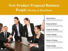 New Product Proposal Business People Meeting And Handshake