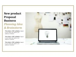 New Product Proposal Business Planning Idea And Brainstorm