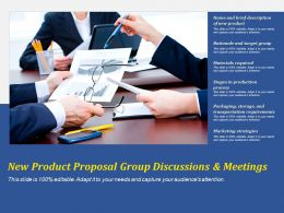 New Product Proposal Group Discussions And Meetings