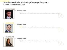 New Product Radio Marketing Campaign Proposal Client Testimonials L2267 Ppt Templates