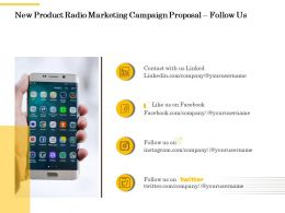 New Product Radio Marketing Campaign Proposal Follow Us Ppt Powerpoint Background