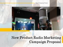 New Product Radio Marketing Campaign Proposal Powerpoint Presentation Slides