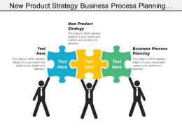 New Product Strategy Business Process Planning Strategic Planning Cpb