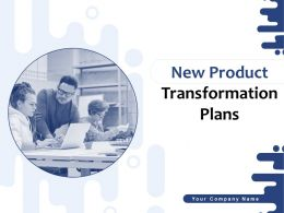 New Product Transformation Plans Powerpoint Presentation Slides