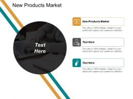 New Products Market Ppt Powerpoint Presentation Inspiration Introduction Cpb