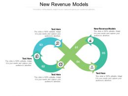 New Revenue Models Ppt Powerpoint Presentation Infographic Template Brochure Cpb