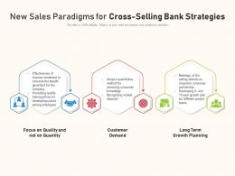 New Sales Paradigms For Cross Selling Bank Strategies