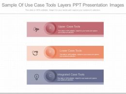 New Sample Of Use Case Tools Layers Ppt Presentation Images