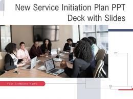 New Service Initiation Plan Ppt Deck Powerpoint Presentation Slides