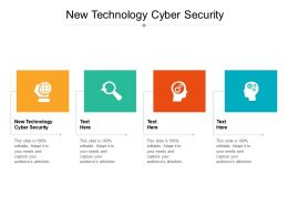 New Technology Cyber Security Ppt Powerpoint Presentation Icon File Formats Cpb