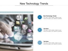 New Technology Trends Ppt Powerpoint Presentation Professional Clipart Images Cpb
