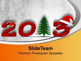 New Year 2013 And Christmas Tree Holidays PowerPoint Templates PPT Themes And Graphics