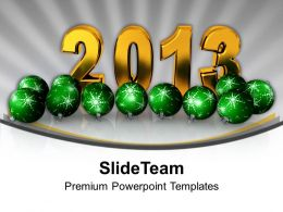 New Year 2013 With Christmas Balls Background PowerPoint Templates PPT Backgrounds For Slides 0113