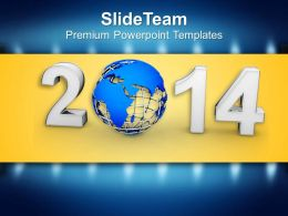 New Year 2014 With Globe PowerPoint Templates PPT Backgrounds For Slides 1113