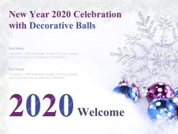 New Year 2020 Celebration With Decorative Balls Ppt Layout