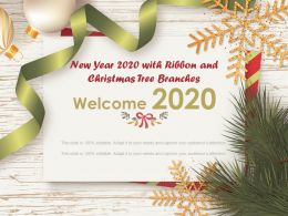 New Year 2020 With Ribbon And Christmas Tree Branches Ppt Show