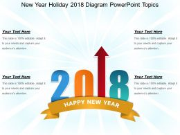New Year Holiday 2018 Diagram Powerpoint Topics