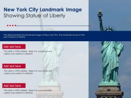 New York City Landmark Image Showing Statue Of Liberty Ppt Template