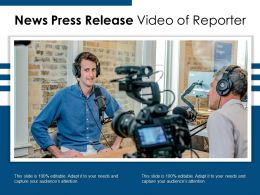 News Press Release Video Of Reporter