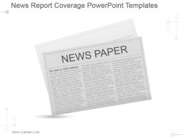 News Report Coverage Powerpoint Templates
