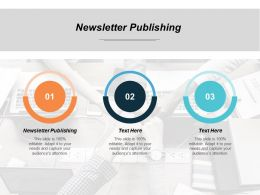 Newsletter Publishing Ppt Powerpoint Presentation File Structure Cpb