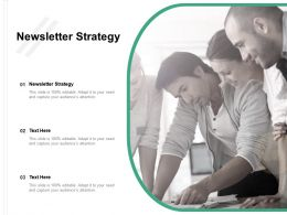 Newsletter Strategy Ppt Powerpoint Presentation Gallery Example Introduction Cpb
