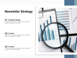 Newsletter Strategy Ppt Powerpoint Presentation Slides Objects Cpb