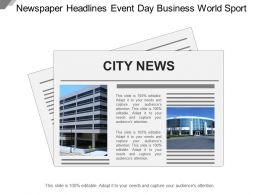 Newspaper Headlines Event Day Business World Sport