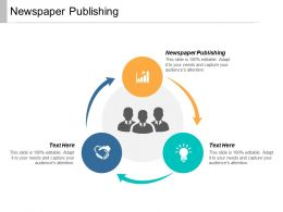 Newspaper Publishing Ppt Powerpoint Presentation Outline Graphics Cpb