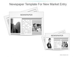 Newspaper Template For New Market Entry Presentation Graphics